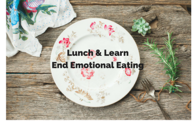 Lunch & Learn: End Emotional Eating