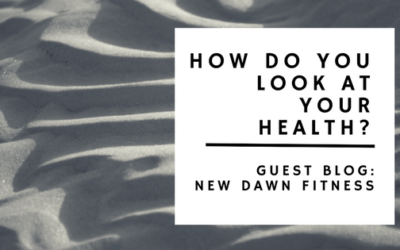 How do you look at your health?